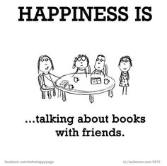 ...talking about books with friends