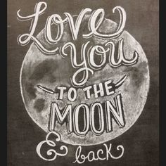 Love you to the moon & back! #supermoon #fullmoon #love #quote #quotes #moon