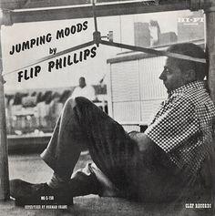 "Flip Phillips- Jumping Moods - Clef C-158 [10"" LP] 1954"