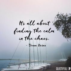 I think I've found my calm. 😘 I hope you have a fun day missy. Yoga Quotes, Me Quotes, Motivational Quotes, Inspirational Quotes, Qoutes, Nature Quotes, Meaningful Quotes, Daily Quotes, Famous Quotes