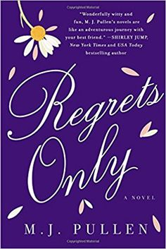 Regrets Only: A Novel: M.J. Pullen: 9781250070944: Amazon.com: Books