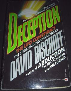Deception : The UFO Conspiracy by David Bischoff 1st Print March 1991 Paperback