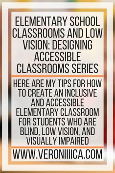 Elementary School Classrooms And Low Vision_ Designing Accessible Classrooms Series Classroom Jobs, Classroom Activities, Educational Technology, Assistive Technology, Individual Education Plan, Link And Learn, Core Curriculum, Changing Jobs, Printing Labels