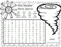 Wild Weather Word Search FREEBIE!You might also like:FREEBIE Weather Writing and ResearchWeather Math and Literacy CentersWeather Emergent Readers