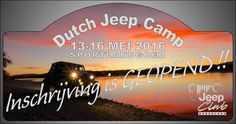 Inschrijving is GEOPEND !! Dutch Jeep Camp 2016  Info: www.jeepclub.nl