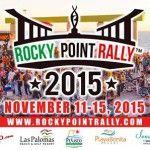 Rocky Point Rally 2015, del 11 al 15 de noviembre. ¡Arranca con todo!