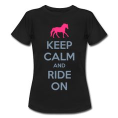 Keep Calm and Ride on Horse T-Shirt