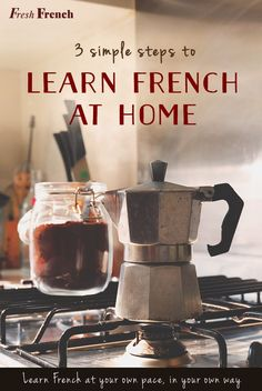 Learn how to speak and understand French without leaving your home in 3 simple steps.