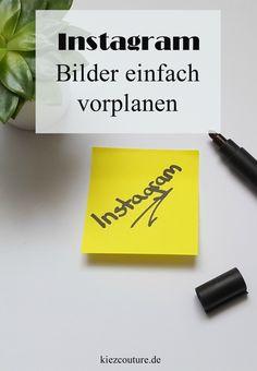 Instagram: Bilder einfach vorplanen via kiezcouture.de
