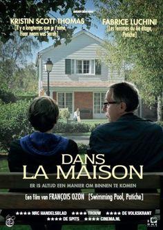 Dans La Maison, mooie film! je moet er wel bij nadenken, geniaal eind!