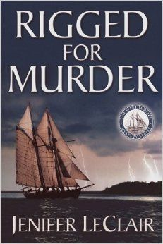 Amazon.com: Rigged For Murder (The Windjammer Mystery Series) (9780980001716): Jenifer LeClair: Books