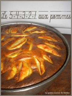 Le 5-4-3-2-1 aux pommes Apple Recipes, Cake Recipes, World Recipes, Afternoon Snacks, Brunch, Food And Drink, Baking, Biscuits, Caramel