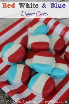 Red White & Blue Dipped Oreos | Perfect for July 4th, Memorial Day, Labor Day and any Summer BBQ!