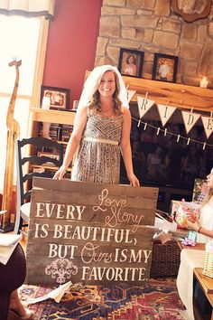 I so want this sign it's too cute..hopefully my amazing bridal party will make me something like this lol