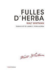 FULLES D'HERBA, de Walt Whitman (Traducció de Jaume C. Pons Alorda)