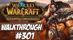 nice World Of Warcraft: Warlords Of Draenor Walkthrough Ep.301 w/Angel - Suck It Gul'dan!