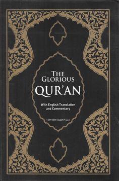 The Glorious Qur'an, Multiple Translators, English-Arabic, Paper Back Digital Quran, Books On Islam, Quran With English Translation, Arabic English Quotes, Quran Book, Noble Quran, Islamic Prayer, Book Authors, Change The World