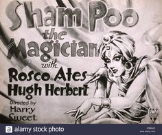 26. | Sham-poo-1. | SHAM POO, THE MAGICIAN, US poster, 1932 Stock Photo. Preview. SHAM POO ...| Pinned time: 2016/6/13 20:48 Taipei time  1 save
