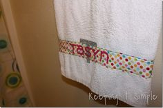 Personalized towel by Keeping It Simple using Cricut Iron On!