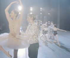 The Art of Making Art – Oregon Ballet Theatre