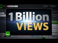 RT becomes 1st TV news channel to break YouTube 1 billion views barrier