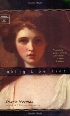 Taking Liberties (Makepeace Hedley) by Diana Norman