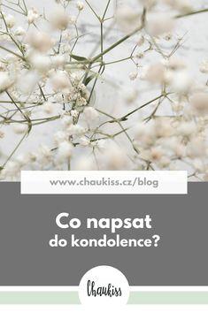 #kondolence #tipy #přání #chaukiss #přáníčko #psaní #smuteční #úmrtí