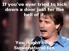 ...You might be a Supernatural fan. #Supernatural #Winchesters #SPN