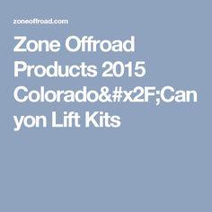 Zone Offroad Products 2015 Colorado/Canyon Lift Kits