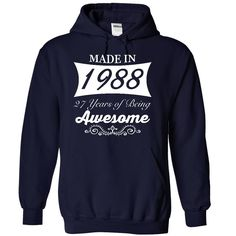 Made in 1988, 27 years of being awesome - Limited Edition T-Shirts, Hoodies, Sweaters