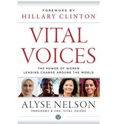 "Our latest book ""Vital Voices: The Power of Women Leading Change Around the World"" by Alyse Nelson, features interviews and first-person accounts of global leaders, such as Ellen Johnson Sirleaf, and Aung San Suu Kyi. Ellen Johnson Sirleaf, Agent Of Change, Self Empowerment, Economic Development, Women In History, Free Reading, Nonfiction, The Book, The Voice"