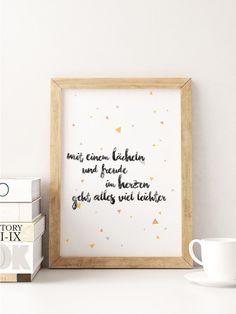 """Weiteres - A5 Print Spruch """"Mit einem Lächeln und Freude"""" - ein Designerstück von Beiderhase bei DaWanda #quote #spruch #set #bilder  #bild #geschenk #deko #print #words #positiv #optimistisch #gift #home #dekoration #kreativ #wandgestaltung"""