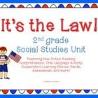 It's the Law! 2nd Grade Social Studies Government Unit This 5-day unit plan includes day by day lesson plans for the teacher, non-fiction/expository reading comprehension page, assessment, and more!