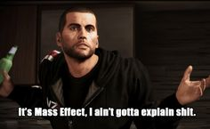 hilarious mass effect pictures - Google Search