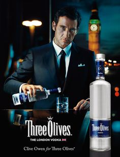Clive Owens for Three Olives - the london vodka.