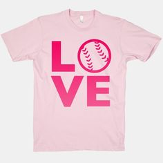 Love Baseball (Pink) make with iron on vinyl and borrow my sis's cricut;-))
