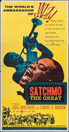 Satchmo the Great ~ Wall Poster - Vintage Music Art Prints and . Jazz Poster, Blue Poster, Poster Wall, Soul Jazz, Louis Armstrong, Jazz Artists, Jazz Musicians, Free Jazz, Vintage Music Posters