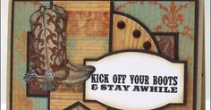 """By Frances Byrne. Boots stamp from """"Inspired by the Wild Wild West."""" Sentiment from """"Western Sentiments."""" Both stamp sets by My Favorite Things."""