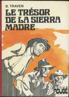 Françoise Boudignon -Le Trésor de la Sierra Madre,B. Traven, Hachette Bibliothèque Rouge (ou Poche Rouge), 1976