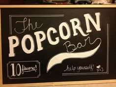 Our popcorn bar sign