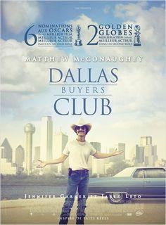 Dallas Buyers Club •  Jean-Marc Vallée