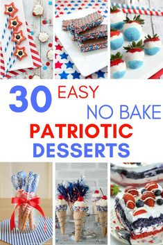 30 Easy No Bake Patriotic Desserts - Are you looking for easy, delicious, red-white-and-blue desserts to make for Memorial Day or 4th of July?  Here are 30 simple and NO BAKE patriotic desserts and treats you can whip up in a flash!  Keep reading to check out all of the yumminess! #4thofjulyrecipes #independencedayparty #memorialday #patrioticcolors