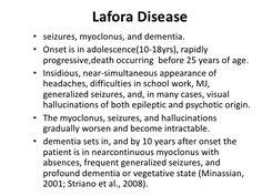 Lafora disease #Myoclonus #Seizure #Hallucinations