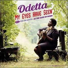 soultrainonline.de - REVIEW: Odetta – My Eyes Have Seen plus The Tin Angel / At The Gate Of Horn – The Definitive Remastered Edition (Soul Jam Records/In-Akustik)!