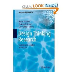 Design Thinking Research: Studying Co-Creation in Practice (Understanding Innovation)