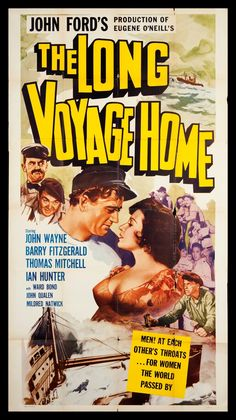 The Long Voyage Home- Eugene O'neil.