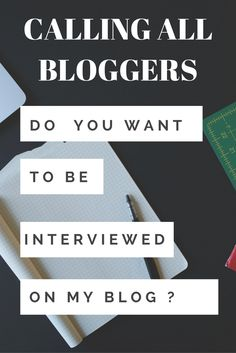 Do you want to be interviewed on my blog? I really want to spice things up and would love to feature any blogger on my blog and ask some fun questions. Just comment on this post and If i get enough responses, blogger interviews will appear!