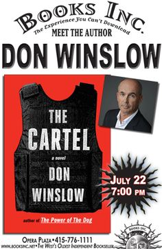 "New York Times-bestselling author and Raymond Chandler Award-recipient Don Winslow, discusses his highly anticipated new novel, The Cartel. Called ""his finest novel yet"" by legendary author James Ellroy, The Cartel is a gripping, true-to-life, ripped-from-the-headlines epic story of power, corruption, revenge, and justice spanning the past decade of the Mexican-American drug wars."