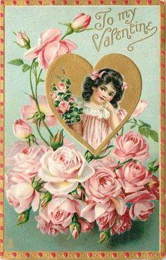 TO MY VALENTINE insert of girls head & shoulders in gilt heart, pink roses below Vintage Valentine Postcard My Sweet Valentine, Valentine Images, Vintage Valentine Cards, Vintage Greeting Cards, Vintage Holiday, Valentine Day Cards, Vintage Postcards, Happy Valentines Day, Post Cards Vintage