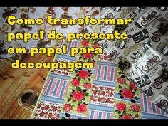 Como transformar papel de presente em papel para decoupagem - YouTube